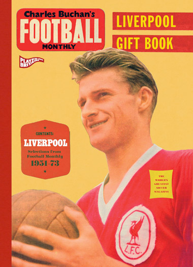 Charles Buchan's Liverpool Gift Book
