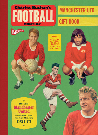 Charles Buchan's Manchester United Gift Book